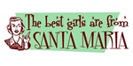 Best Girls are from Santa Maria
