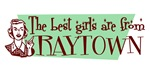 Best Girls are from Raytown