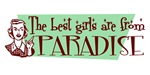 Best Girls are from Paradise
