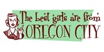 Best Girls are from Oregon City