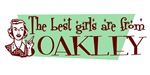 Best Girls are from Oakley