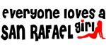 Everyone loves a San Rafael Girl