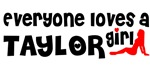 Everyone loves a Taylor Girl