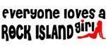Everyone loves a Rock Island Girl