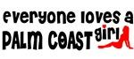 Everyone loves a Palm Coast Girl