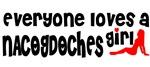 Everyone loves a Nacogdoches Girl