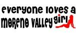 Everyone loves a Moreno Valley Girl