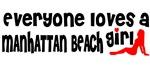 Everyone loves a Manhattan Beach Girl