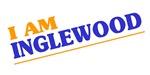 I am Inglewood