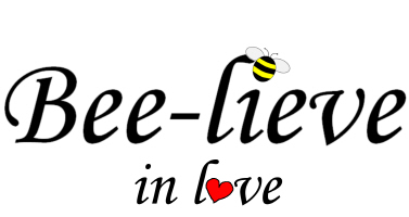 BEE-LIEVE IN LOVE