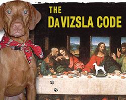 The Da Vizsla Code