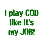 I play COD like it's my JOB!