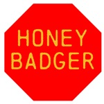 Stop Honey Badger