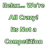 Relax - Were All Crazy