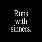 Runs With Sinners