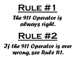 Rule #1 The occupation is always right