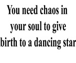 Chaos in Your Soul