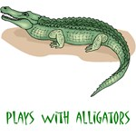 Plays With Alligators