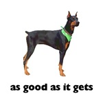Good Doberman Pinscher T-Shirt