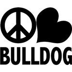 Peace Love Bulldog T-Shirts