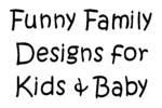 Baby Wear & Kids Tees - Family Designs