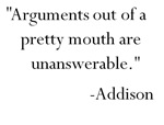 Arguments out of pretty mouths...