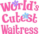 Worlds Cutest Waitress Gifts and T-shirts