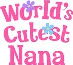 Worlds Cutest Nana Gifts and T-shirts