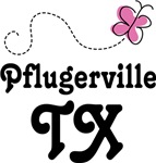 Pfugerville Texas Tee Shirts and Hoodies