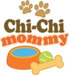 Chi-Chi Mom T-shirts and Gifts