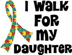 Autism I Walk For My Daughter T-shirts