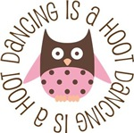 DANCING IS A HOOT OWL TEES AND GIFTS