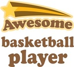 Awesome Basketball Player T-shirts