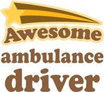 Awesome Ambulance Driver T-shirts