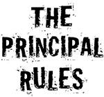 The Principal Rules funny T-shirts