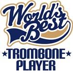 Worlds Best Trombone Player T-shirt Gifts