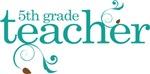 Fifth Grade Teacher Best Teacher Gift