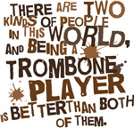 Funny Trombone Player T-shirts and Gifts