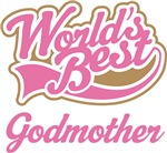 WORLD'S BEST GODMOTHER T-SHIRTS GIFTS