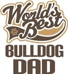 Bulldog Dad (Worlds Best) T-shirts