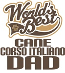 Cane Corso Italiano Dad (Worlds Best) T-shirts