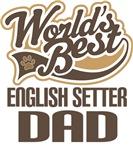 English Setter Dad (Worlds Best) T-shirts
