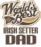 Irish Setter Dad (Worlds Best) T-shirts