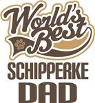 Schipperke Dad (Worlds Best) T-shirts