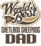 Shetland Sheepdog Dad (Worlds Best) T-shirts