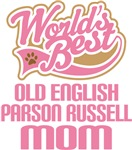 Old English Parson Russell Mom T-shirts