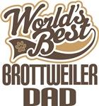 Brottweiler Dad (Worlds Best) T-shirts