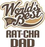 Rat-Cha Dad (Worlds Best) T-shirts