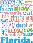 EAT SLEEP LIVE DREAM Florida T-SHIRTS