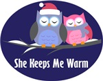 She Keeps Me Warm Owl Couple T-shirts